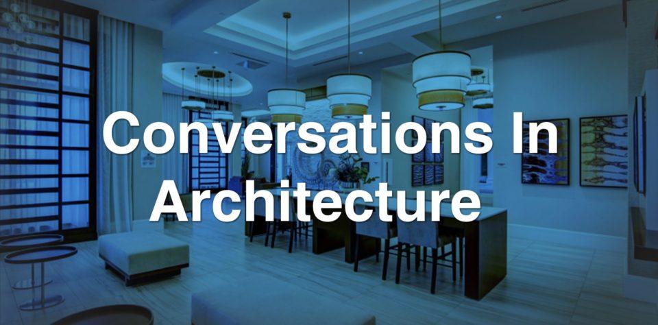 Conversation In Architecture